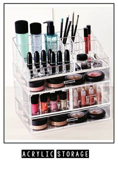 Clear acrylic containers are a great way to store makeup and easily see all your makeup!