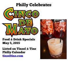 #PhillyCalendar today 5/5 CINCO DE MAYO @NicksOldCity @bridgetfoys @TaproomOn19th food & drink specials!