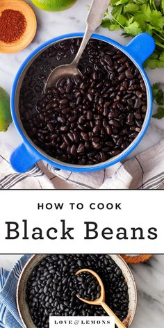 Learn how to cook black beans from scratch! Creamy and flavorful, they're a healthy, delicious side dish. You can also use them as a component in black bean recipes like tacos, enchiladas, and more! | Love and Lemons #blackbeans #howto #healthy #sidedish Dried Black Beans, Dried Beans, Mexican Food Recipes, Snack Recipes, Vegan Recipes, Appetizer Recipes, Dinner Recipes, Side Recipes, Great Recipes