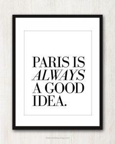 paris, french quotes, inspiring quotes, birthdays, audrey hepburn, diy artwork, prints, friend, bucket lists