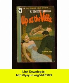 Up at the Villa (Vintage Bantam #136) W. Somerset Maugham ,   ,  , ASIN: B000GZZQBM , tutorials , pdf , ebook , torrent , downloads , rapidshare , filesonic , hotfile , megaupload , fileserve