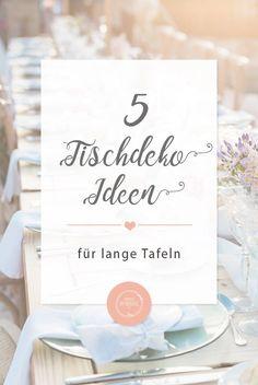 Tischdeko Ideen für lange Tafeln. Tischdeko Details und Tipps zum Aufbau der Tischdeko zur Hochzeit Wedding Menu, Wedding Planning, Mediterranean Wedding, Wedding Table Settings, Wedding Designs, Wedding Inspiration, Buffet Ideas, Place Card Holders, How To Plan