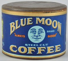 Blue Moon Coffee Can