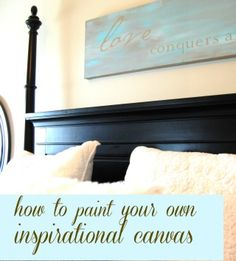 DIY Wall Art Idea #15: How to Paint an Inspirational-Quote Canvas | A Pop of Pretty: Canadian Decorating Blog