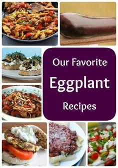 Our Favorite Eggplant Recipes