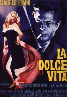 La Dolce Vita - Italia 1960, written and directed by Federico Fellini. Cast: Marcello Mastroianni. Anita Ekberg, Anouk Aimée, Yvonne Furneaux, Magali Noël, Alain Cuny, Nadia Gray