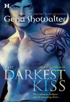 The Darkest Kiss (Lords of the Underworld #2)  by Gena Showalter