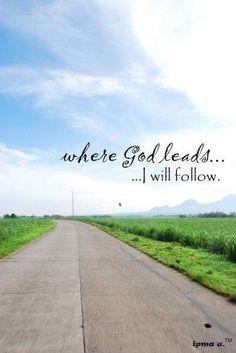...I will follow.