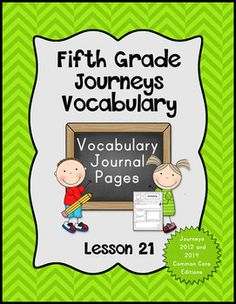 Journeys Fifth Grade Vocabulary Journal Pages Lesson 21: 2