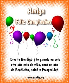 Discover and share Feliz Cumpleanos Amiga Quotes. Explore our collection of motivational and famous quotes by authors you know and love. Birthday Wishes Cake, Birthday Cards For Her, Happy Birthday Quotes, Birthday Greetings, Christian Birthday Cards, Happy Birthday In Spanish, Mothers Day Quotes, Teachers' Day, Happy B Day