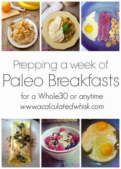 A Calculated Whisk: Prepping a Week of Paleo Breakfasts (Whole30 Day 9) #paleo #whole30 #glutenfree