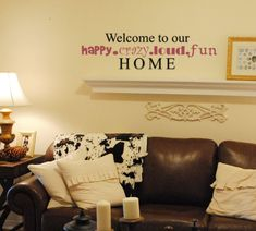Welcome To Our Happy Home Wall Decal from www.tradingphrases.com
