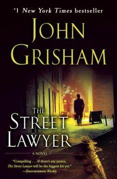 The Street Lawyer by John Grisham