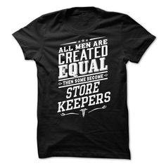 Store Keeper  - #oversized shirt #sweater nails. MORE INFO => https://www.sunfrog.com/No-Category/Store-Keeper--68002196-Guys.html?68278