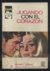 JUGANDO CON EL CORAZON. COL. CAMELIA Nº 762. EDIT. BRUGUERA VIDAL, MARY. A-NOVROM-2323