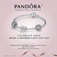 Pandora for Mother's Day #CharlotteJewelers #Peterborough