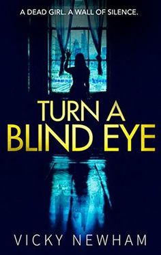 4*Review- Turn A Blind Eye – Vicky Newham