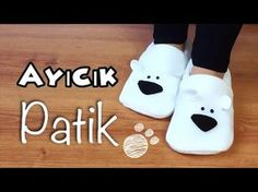 DIY- AYICIK PATİK - HOW TO MAKE POLAR BEAR SLIPPERS - YouTube