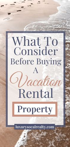 Vacation Home//Vacation Home Beach//Buying A Vacation Home//Vacation Home Architecture//Vacation Home Decor//Vacation Home Plans//Vacation Home Rental Property//Vacation Home Rentals//Vacation Home Small//Vacation Home Interior//Learn 13 Things To Consider Before Buying a Vacation Rental Property by Joy Bender Compass San Diego Luxury Real Estate Agent La Jolla REALTOR®️️
