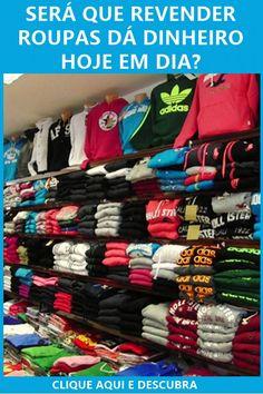 b74637912 Será que Revender roupas dá dinheiro  Descubra aqui se é um negócio  lucrativo e quanto