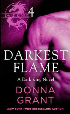 Twin Sisters Rockin' Book Reviews: Darkest Flame Part 4 By: Donna Grant