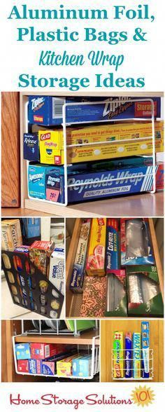 Aluminum foil plastic bags and kitchen wrap storage and organization ideas for your kitchen for drawers inside cabinet doors the wall and in your pantry. {on Home Storage Solutions