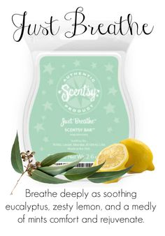 Just Breathe www.stephneedham.scentsy.com.au