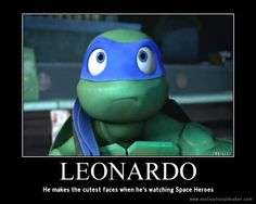 TMNT~Lol yeah thats sooooo true. Ugh whats up with them changing his voice like every season!!!! 3 times now that they chaged his voice!!!!!!!!!!!!!!!!!!!