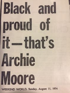 Archie Moore, Warrior Quotes, History, Historia, Fighter Quotes