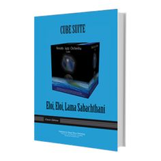 Eloi, Eloi, Lama Sabachthani - a piece from the album 'Cube'. Jazz fusion score & parts Iphone App Design, Orchestra, Scores, Cube, Jazz, Messages, Album, The Originals, Music