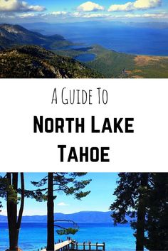 A Guide To North Lake Tahoe