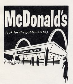1960's  Then there was a choice between Dairy Queen, A & W, Dog 'n Suds, and a brand new McDonald's.