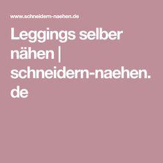 Leggings selber nähen | schneidern-naehen.de