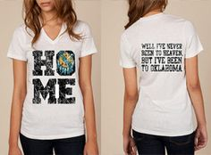 Hey, I found this really awesome Etsy listing at http://www.etsy.com/listing/161318397/oklahoma-tshirt-never-been-to-heaven