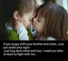 Best Ideas for family tree quotes love mom Sweet Sister Quotes, Bro And Sis Quotes, Brother Sister Love Quotes, Brother And Sister Relationship, Sister Quotes Funny, Brother And Sister Love, Funny Quotes, Sister Sayings, Qoutes