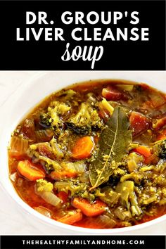 """This healthy """"Dr. Group's Liver Cleanse Soup"""" recipe is so easy and is made with clean, real food ingredients. It's a one-pot detox soup that's ready in about 60 minutes with nutrient-dense, liver healing ingredients and is vegan, gluten-free, dairy-free, paleo-friendly, keto-friendly and Medical Medium compliant. { The Healthy Family and Home } #livercleanse #detox #soup #vegan"""