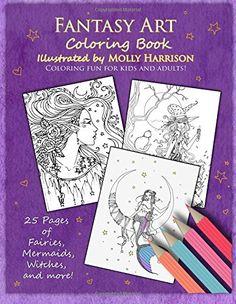 Fantasy Art Coloring Book: Fairies, mermaids, dragons and more!  By artist Molly Harrison by Molly Harrison http://www.amazon.com/dp/1514230429/ref=cm_sw_r_pi_dp_aeWawb01KMF4M