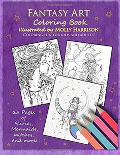 Fantasy Art Coloring Book: Fairies, mermaids, dragons and more!  By artist Molly Harrison by Molly Harrison http://www.amazon.com/dp/1514230429/ref=cm_sw_r_pi_dp_aeWawb01KMF4M