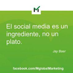 """""""El #socialmedia es un ingrediente, no un plato."""" Jay Bear #marketing"""