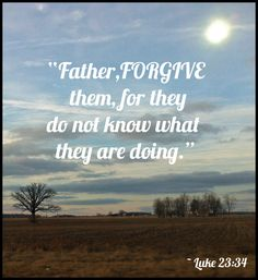 Jesus spoke not a word to His accusers and His torturers.  When He finally did speak, His only words were words of forgiveness.   Page 82, Hidden Joy