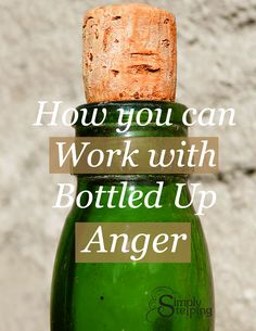 Benefits of Silent Anger Read full article to learn more about Bottled Anger