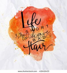 Poster orange face silhouettes lettering life is short to have bad hair drawing in vintage style on crumpled paper background