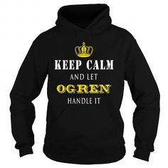I Love  KEEP CALM AND LET OGREN HANDLE IT Shirts & Tees