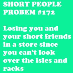 Losing you and your short friends ...