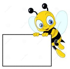 Cute bee with sign. Cute bee holding a blank sign , Blank Sign, School Frame, School Labels, Clip Art Pictures, Cute Bee, Bee Art, Banner Printing, Border Design, Classroom Decor