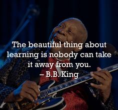 """""""The beautiful thing about learning is nobody can take it away from you"""" - B. Mondays, Monday Motivation, Picture Video, Evolution, Inspirational Quotes, King, Guys, Learning, Wall"""