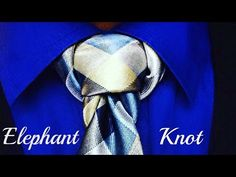 How to tie a tie : The Elephant (Mammoth) Knot - YouTube