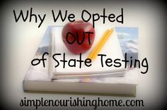 Why We Opted Out of State Testing