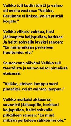 VITSIT: Veikko kittaa kaljaa, eikä toteuta vaimon toiveita - Naapurin Jorma ilmestyy kuvioihin - Kohokohta.com Quotes, Quotations, Quote, Shut Up Quotes