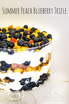 Summer Peach Blueberry Trifle Recipe: Perfect cool, refreshing summer dessert.